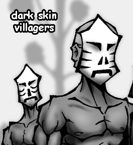 Dark Skin Villagers