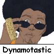 Dynamotastic