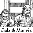 Jeb and Morris