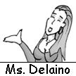Ms. Delaino